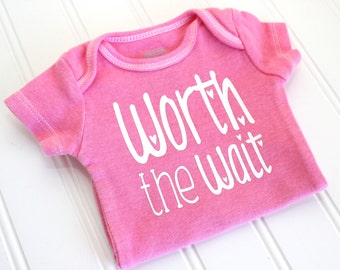 Baby Girl Onesie - Girl Bodysuit - Worth the Wait Onesie - Newborn Gift - Newborn Onesie - Baby Shower Gift - Baby Girl Onesie