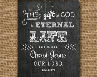 "Instant Download - Easter Chalkboard Bible Verse Wall Art DIY PRINTABLE Christian Scripture 8x10 -""Romans 6:23"""