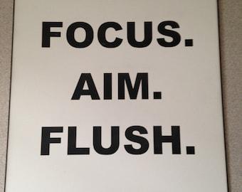 Flush Sign