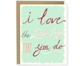 Anniversary Card - I Love The Little Things That You Do - Love Card, I Love You Card, Typography Card, Hand Lettered Card