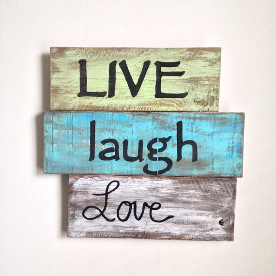 Live laugh love wood sign painted on reclaimed wood for Love sign