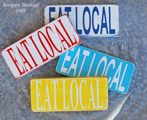 EAT LOCAL Sign - Home Decor - Support Local Foods