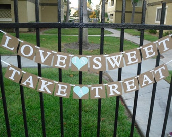 Love Is Sweet Take A Treat Banner - Choose Color Of Heart