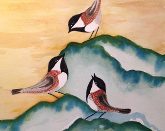 Bird Watercolor Chickadees Primitive Greeting Card or Wall Art on SILK Babies Nest Give an Original Design to your Favorite Bird Lover