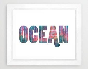 OCEAN typography Art Print, beach, Ocean by SchatziBrown