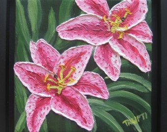 Oil Painting -Pink Stargazer Lilies, Impasto ART by Trupti Vakharia