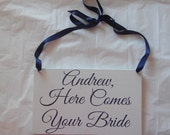 Uncle, Here Comes Your Girl Aisle Sign/ Ties to wear around neck/ Customizable