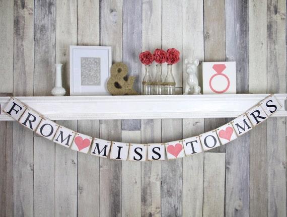 From Miss to Mrs Banner, Bridal Shower Banner, Bachelorette Party Decor, Bridal Shower Decor