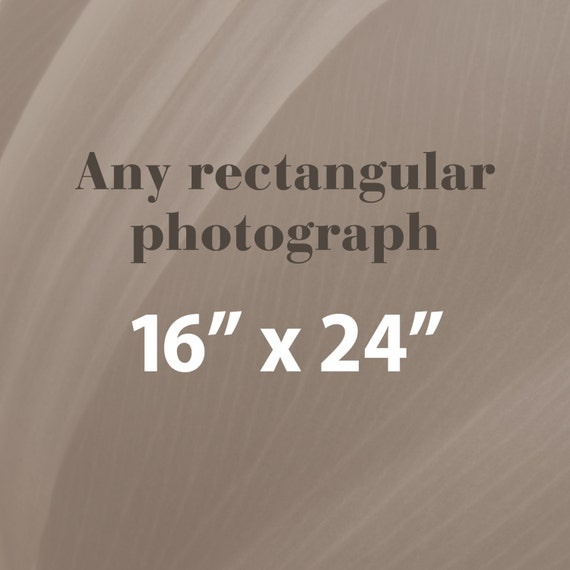Any 16x24 Photographic Print, Rectangular