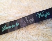 SOON to be MRS in bling quality CUSTOM glitter sash for brides to be, bridesmaids. Perfect gift for hens night, bridal shower & birthdays.