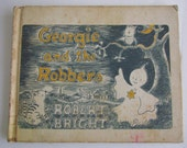 Vintage Book Georgie and the Robbers by Robert Bright 1963 A Children's Choice Book Club Edition