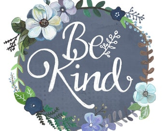 Be Kind - Print