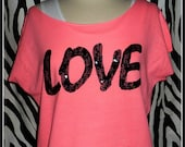 Love Pink tank top Love lace tank top or t shirt Pink Lace Love off shoulder tee dolman tee cut off t 80s style off shoulder neon pink lace
