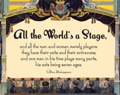 "Shakespeare ""All the World's a Stage""  DIY printable poster PDF 11x17 size theater actor gift"