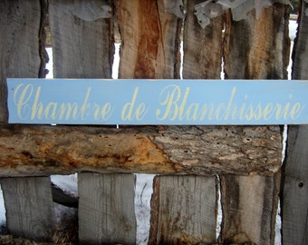 Laundry Room Sign French Shabby Cottage Sign Chambre de Blanchisserie Montana Made Distressed Country Cottage Farmhouse Paris FTTeam OFG SCT