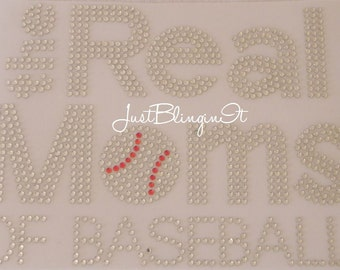 The Real Moms of Baseball Hot Fix Iron On Rhinestone Transfer Bling Applique DIY