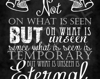 Scripture Art - 2 Corinthians 4:18 Chalkboard Style
