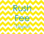 Rush Fee Upgrade
