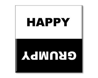 """Clean Dishwasher Magnet Grumpy Happy 2.5"""" x 2.5"""" inches, Black and White"""