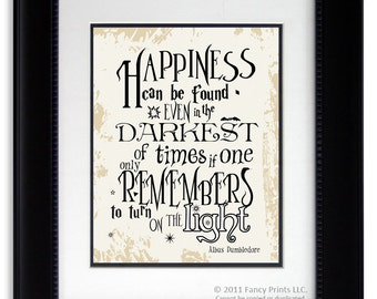 Happiness can be found... Harry Potter movie quote print Albus Dumbledore Kids Room print Harry Potter Wall Art Harry Potter Christmas gift