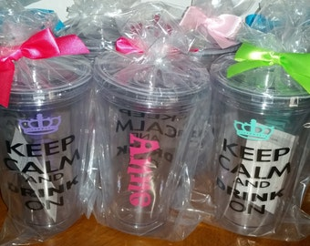 Keep Calm Drink On Bachelorette Party Gifts  Tumbler Personalized