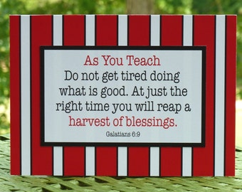 Teacher gift, encouragement, scripture, chevron colors, Galations 6:9