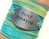 Hand Stamped Silk Wrap Bracelet Just Breathe Yoga Jewelry Inspirational Engraved Unique Gift For Her Stocking Stuffer Under 50 Item K87