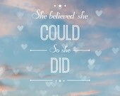Large Wall Art, Inspirational Quote, She Believed She Could So She Did, Sunset Photograph, Typography, Blue, Pink, Orange, Hearts