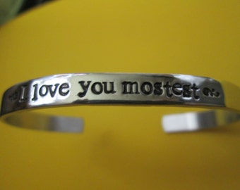 I Love You Mostest    Hand stamped