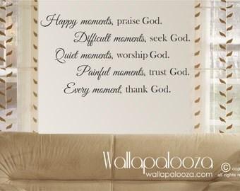 Religious Wall Decor - Praise God Wall Decal - Praise God Happy Moments - Religious wall art - God wall decor - wall art - wall decor