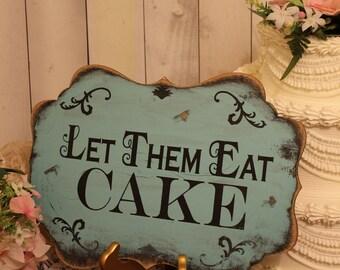 Let Them Eat CAKE Sign//Photo Prop/Damask Fleur/Light Aqua/U Choose Colors/Great Shower Gift