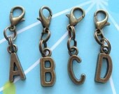Any Letter!  Alphabet A to Z Initial Letter in Antiqued Bronze - Clip On Charm, Zipper Pull, Dust Plug, Lanyard, Keyring; FLAT RATE SHIPPING