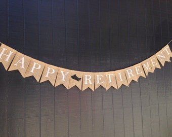 HAPPY RETIREMENT Burlap Banner, Retirement Bunting, Retirement Decoration, Retirement Garland