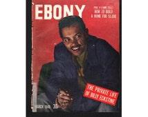 Vintage ORIGINAL Magazine Cover , Ebony, March, 1949 , (Billy Eckstine) 074
