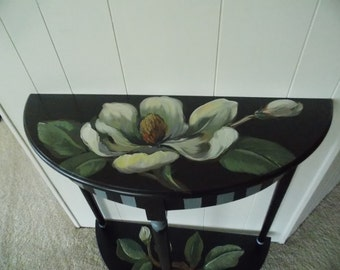 DESIGNER ACCENT TABLE     Local pick-up only   Magnolias     Hand painted  by artist     Entry Table