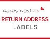 Made to Match Return Address Labels - Printable Return Address Labels - Invitation Add-On