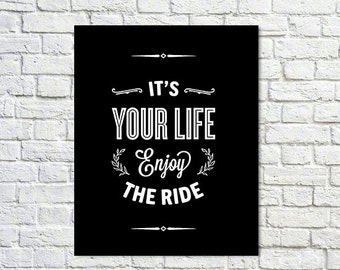 BUY 2 GET 1 FREE Typography Poster, Black White Poster Decor, Inspirational Poster, Office Decor, Motivation, Bedroom Decor - Enjoy The Ride