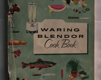 1955 Waring Blendor Cook Book
