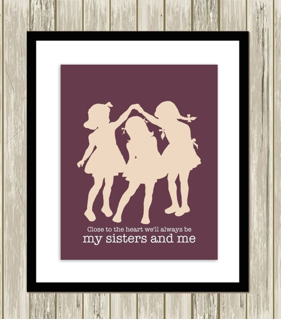 Items Similar To Sisters Wall Art Sisters Room Art Three