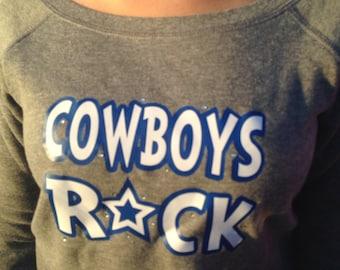 "Custom Slouchy Sweatshirt ""Cowboys Rock"""