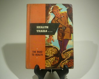 Health Trails, The Road to Health, 1954, vintage school book