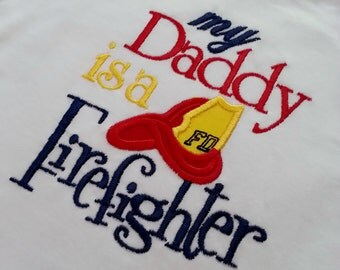 """Shirt """"My Daddy is a Firefighter"""" Fireman Fire Fighter Toddler Shirt -Engine Helmet Great for any Daddy Mommy Firefighter Grandpa Uncle Aunt"""