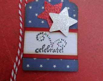 Patriotic Tag, Celebrate Tag, American tag, 4th of July tag, Red White and Blue
