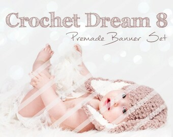 "Banner Set - Shop banner set - Premade Banner Set - Graphic Banners - Facebook Cover - Avatars - Bisiness Card - "" Crochet Dream 8"""