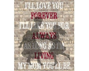 Mother Daughter Brick Print, mom grandma gift, ill love you forever, like you for always, wedding gift mom, mother's love print