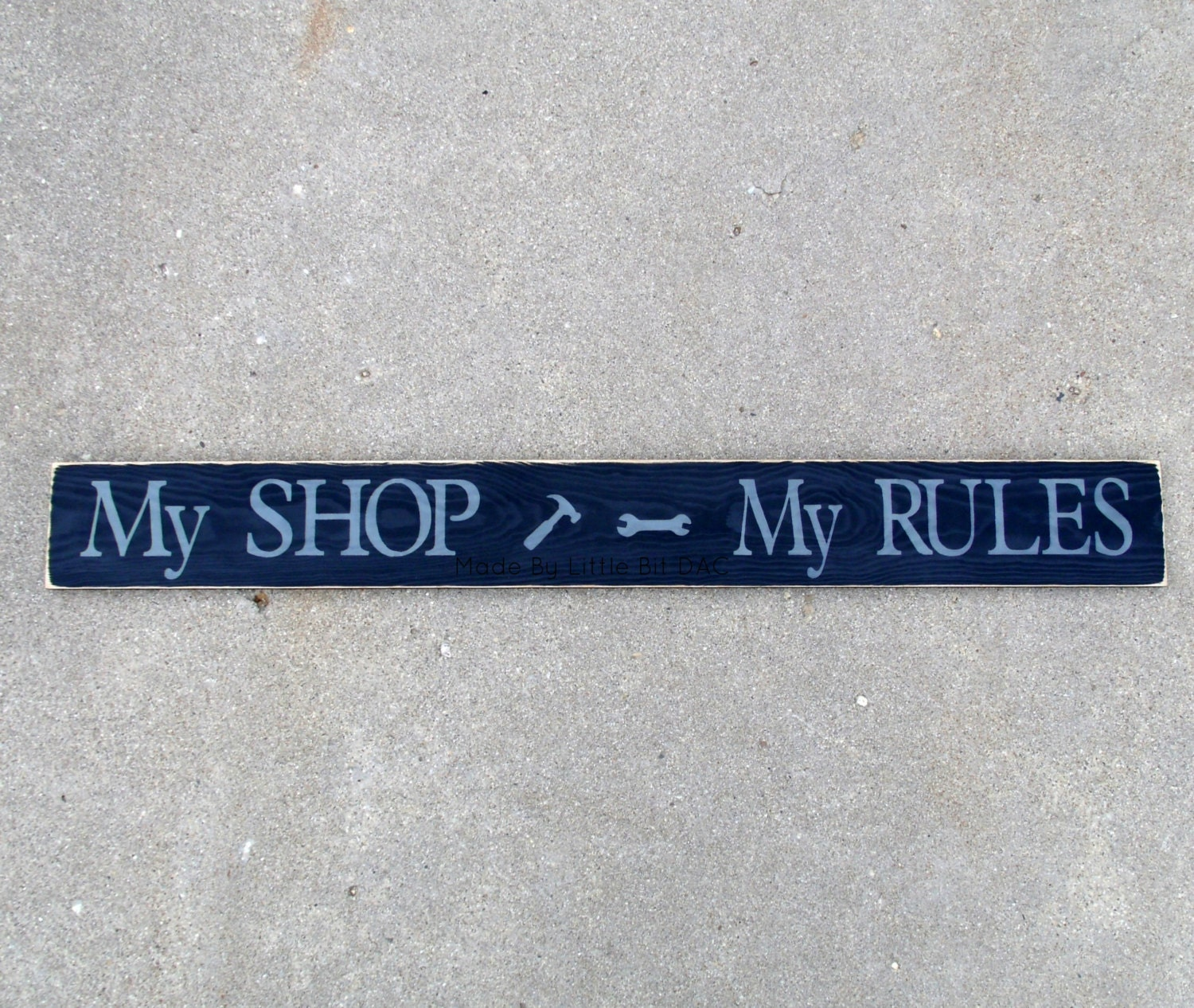 Pine Wood Log Sign - Man Cave My Shop My Rules Wood Sign