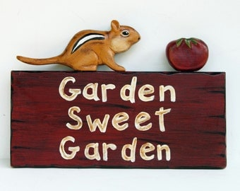 Garden Sign, Chipmunk Garden Sign, Garden Sweet Garden