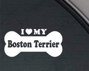 "I Love My Boston Terrier Dog Bone 6"" Vinyl Decal Window Sticker for Car, Truck, Motorcycle, Laptop, Ipad, Window, Wall, ETC"