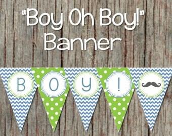 Boy Oh Boy! Printable Baby Shower Banner Ocean Blue Lime Green Pennant Banner Instant Download Mustache Bash Little Man 055