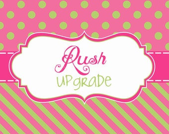 RUSH Upgrade - Skip to the Front of the Line